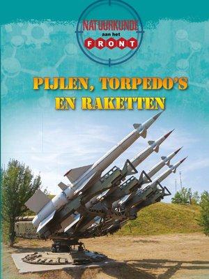 Pijlen, torpedo's en raketten