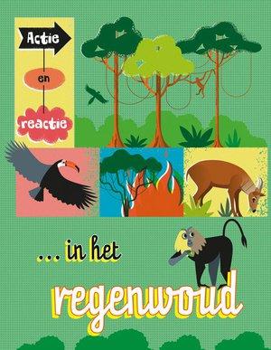 Actie en reactie in het regenwoud