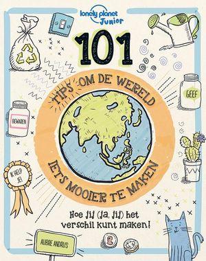 101 Tips om de Wereld (iets) mooier te maken