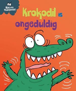 Krokodil is ongeduldig