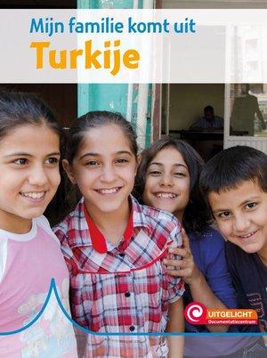 Mijn familie komt uit Turkije