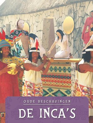 De Inca's, Oude beschavingen