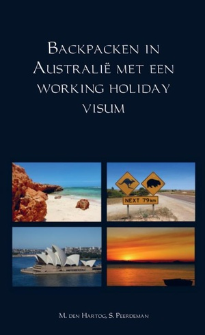 Backpacken in Australië met een working holiday visum