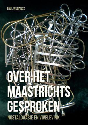 Over het Maastrichts gesproken