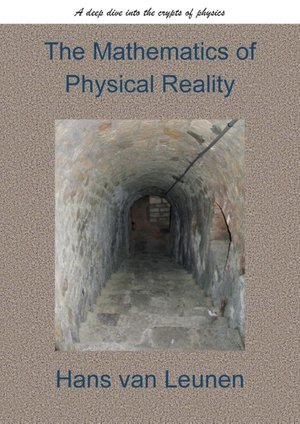 The Mathematics of Physical Reality