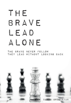 The Brave Lead Alone