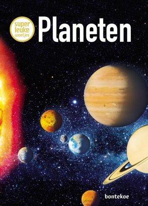 Superleuke weetjes over planeten