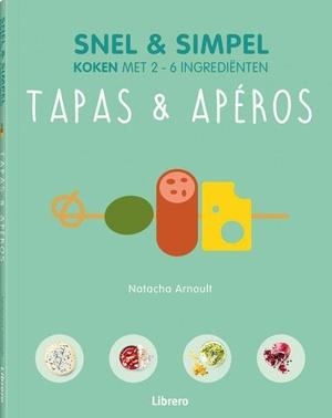 Snel en simpel - Tapas & Apéros