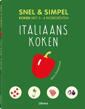 Snel en simpel - Italiaans koken