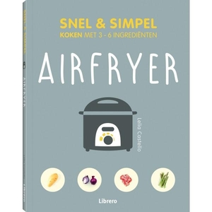 Airfryer - Snel & simpel