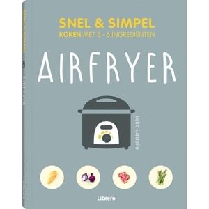Airfryer - Snel & simpel