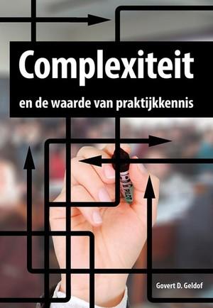 Complexiteit en de waarde van praktijkkennis