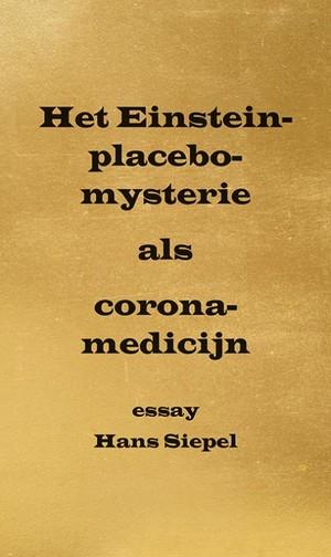 Het Einstein-placebo-mysterie als corona-medicijn