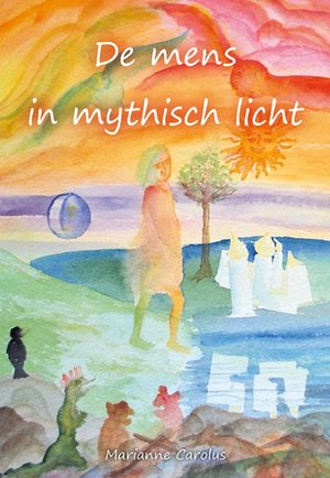 De mens in mythisch licht
