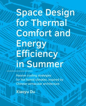 Space Design for Thermal Comfort and Energy Efficiency in Summer