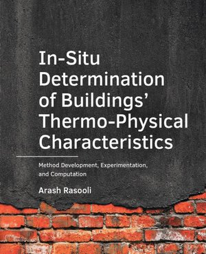 In-Situ  Determination of Buildings'  Thermo-Physical Characteristics
