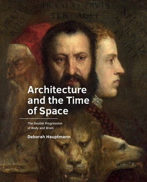 Architecture and the Time of Space