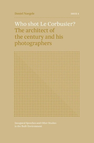 ISSUE 4 - Who shot Le Corbusier?