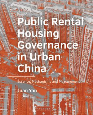 Public Rental Housing  Governance in Urban  China