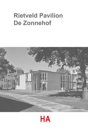 Rietveld Pavilion De Zonnehof