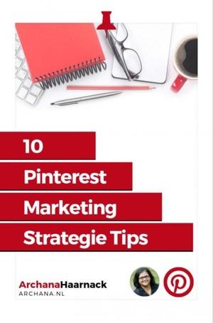 10 Pinterest Marketing Strategie Tips