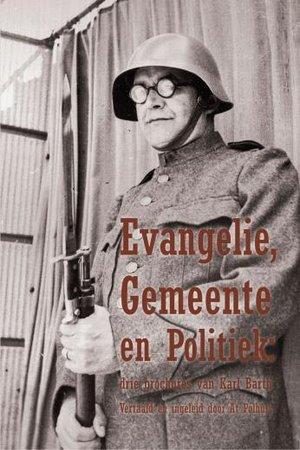 Evangelie, Gemeente en Politiek