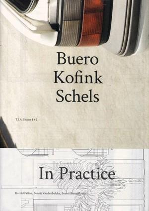 Buero Kofink Schels. In Practice