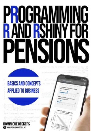 PROGRAMMING R & RSHINY FOR PENSIONS
