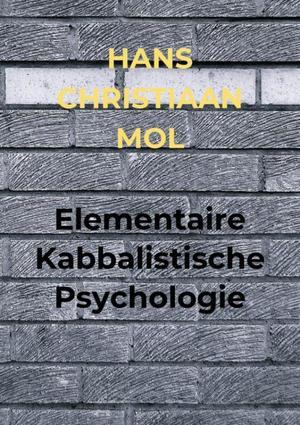 Elementaire Kabbalistische Psychologie