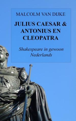 Julius Caesar & Antonius en Cleopatra