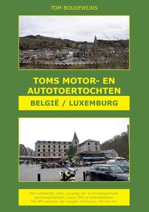 Toms Motor- en Autotoertochten België/Luxemburg