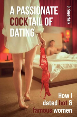 A passionate COCKTail of Dating