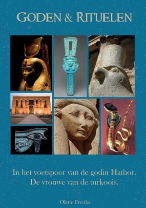 Goden & rituelen: In de voetstappen van de godin Hathor