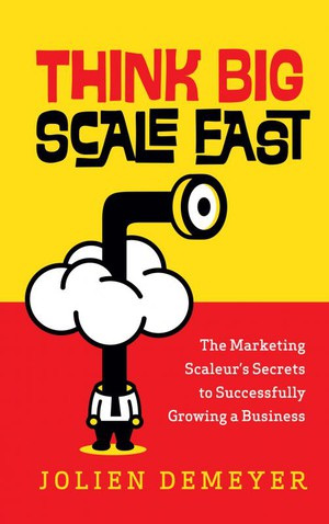 Think Big Scale fast
