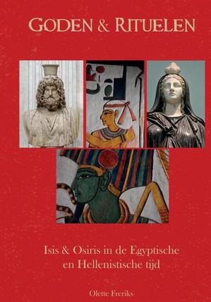 Goden & Rituelen: Isis en Osiris