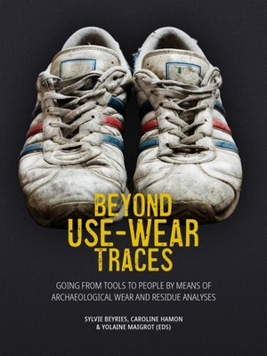 Beyond use-wear traces
