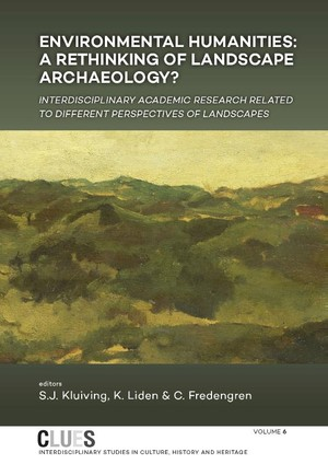 Environmental humanities: a rethinking of landscape archaeology?