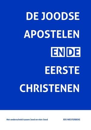 De Joodse Apostelen en de eerste Christenen