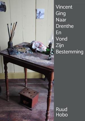 Vincent Ging Naar Drenthe En Vond Zijn Bestemming