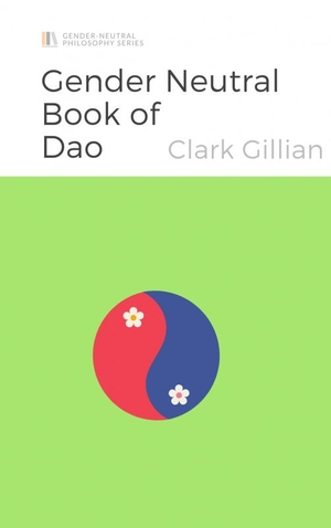 The Gender Neutral Book of Dao