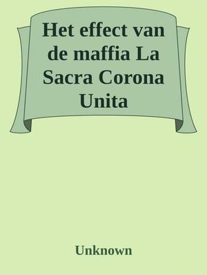 Het effect van de maffia; La Sacra Corona Unita