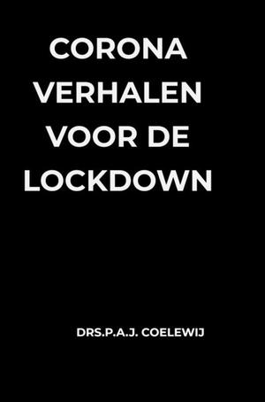 Corona Verhalen voor de lockdown