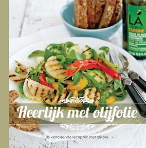 Heerlijk met olijfolie