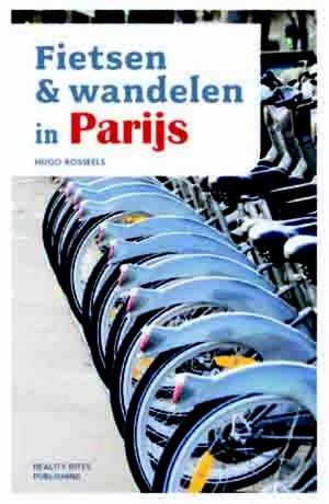 Fietsen & Wandelen in Parijs