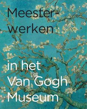 Meesterwerken in het Van Gogh Museum