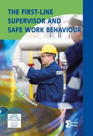 The First-line Supervisor and Safe Work Behaviour