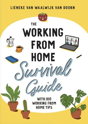 The working from home survival guide