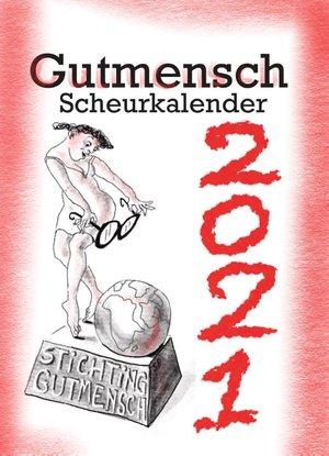 De Gutmensch Scheurkalender 2021