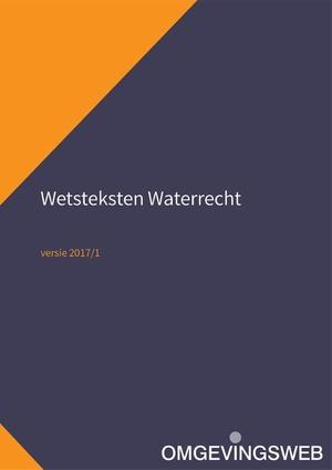 Wetsteksten Waterrecht