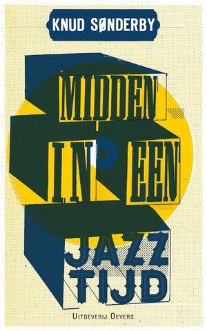 Midden in een jazztijd